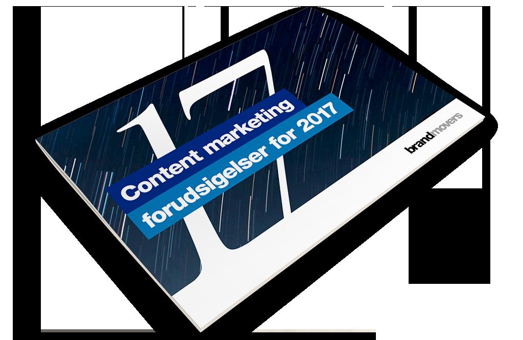 17 Content Marketing Forudsigelser For 2017