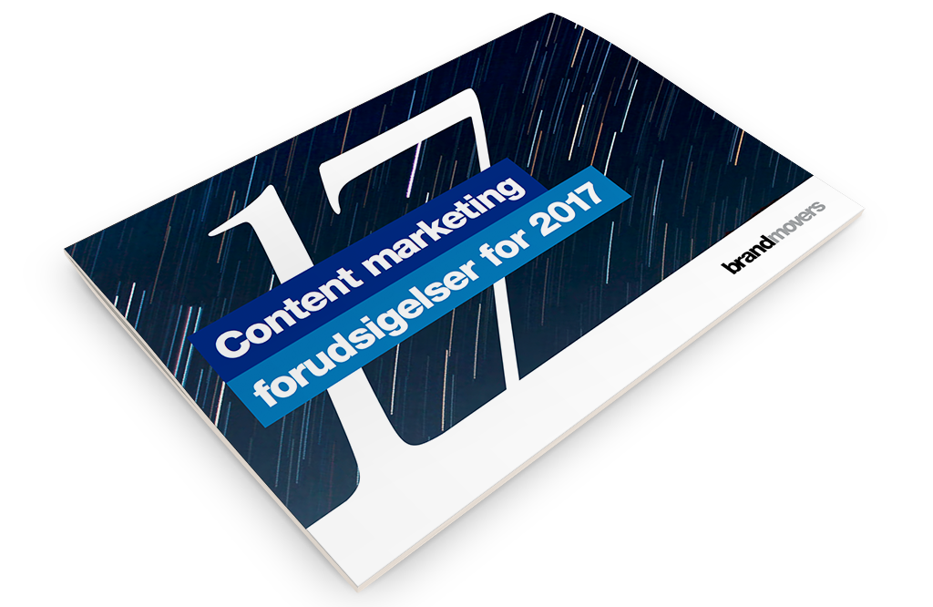 17 Content Marketing Forudsigelser For 2017